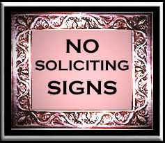 No Solliciting Signs